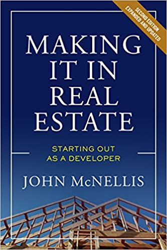 Making it in Real Estate by John McNellis
