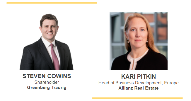 /></div> </div> </div> <div><strong>Kari Pitkin</strong>, Head of Business Development, Europe,<strong>Allianz Real Estate GmbH</strong><br /> <strong></strong></div> <div><strong>Steven Cowins</strong>, Shareholder, <strong>Greenberg Traurig</strong></div> <div></div> <div><strong>15:05 - 15:45</strong><font color=